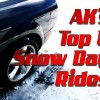 AK's Top 5 Snow Day Rides