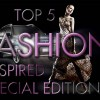 Top 5 Fashion Inspired Special Editions